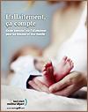 L'allaitement, ça compte : Guide essentiel sur l'allaitement pour les femmes et leur famille - Livret