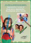 Apprendre à jouer et jouer à apprendre : Ce que les familles peuvent faire - Livret