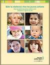 Bâtir la résilience chez les jeunes enfants. Pour les parents de jeunes enfants, de la naissance à l'âge de six ans - Livret